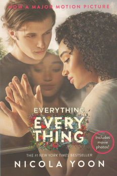 EVERYTHING, EVERYTHING: Movie Tie-In