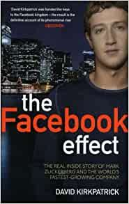 THE FACEBOOK EFFECT: The Inside Story Of The Com