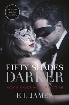 FIFTY SHADES DARKER: Film Tie-in