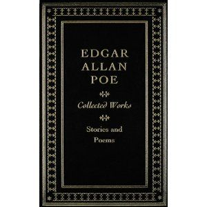 EDGAR ALLAN POE: Collected Works. Stories and Po