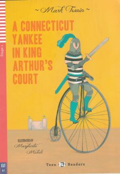 """A CONNETICUT YANKEE IN KING ARTHUR`S COURT. """"Teen Eli Readers"""", A1 - Stage 1 + CD"""