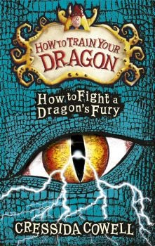 "HOW TO FIGHT A DRAGON`S FURY. ""How to Train Your Dragon"", Book 12"