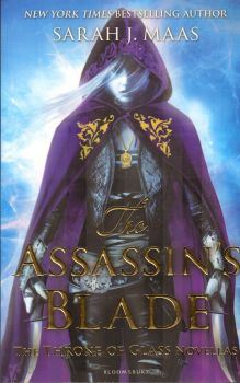 THE ASSASSIN`S BLADE: THE THRONE OF GLASS NOVELL