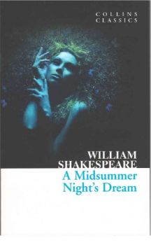"A MIDSUMMER NIGHT`S DREAM. ""Collins Classics"""