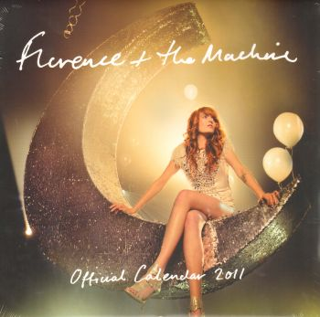 FLORENCE AND THE MACHINE OFFICIAL 2011 CALENDAR.