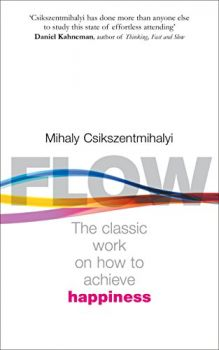 FLOW : The Psychology of Happiness