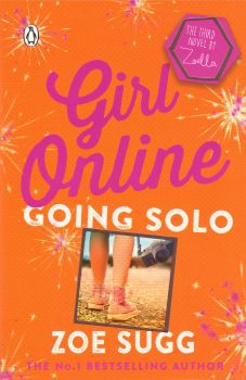 "GOING SOLO. ""Girl Online"", Book 3"