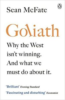 GOLIATH: Why the West Isn`t Winning. And What We Must Do About It.