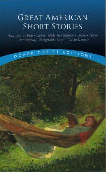 """GREAT AMERICAN SHORT STORIES. """"Dover Thrift Editions"""""""