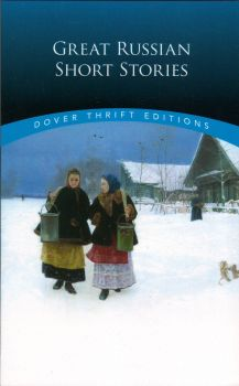 """GREAT RUSSIAN SHORT STORIES. """"Dover Thrift Editions"""""""