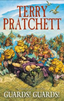 GUARDS! GUARDS! : Discworld Novel 8