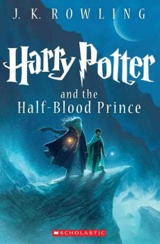 "HARRY POTTER AND THE HALF-BLOOD PRINCE. ""Harry Potter"", Book 6"