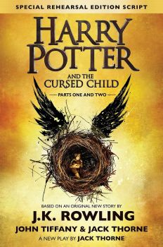 HARRY POTTER AND THE CURSED CHILD, Parts I & II, Special Rehearsal Edition