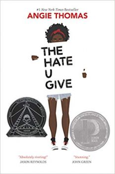 THE HATE U GIVE: Movie Tie-In