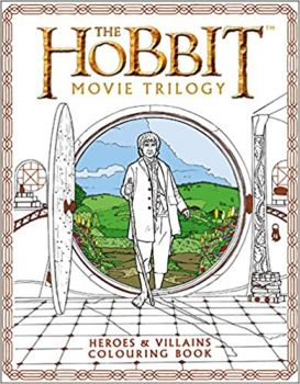THE HOBBIT MOVIE TRILOGY: Heroes & Villains Colouring Book