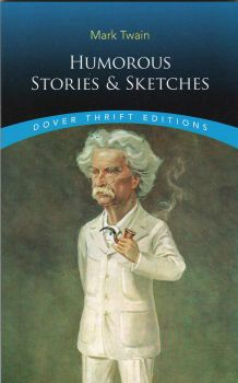 """HUMOROUS STORIES AND SKETCHES. """"Dover Thrift Editions"""""""