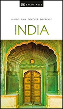 "INDIA. ""DK Eyewitness Travel Guide"""