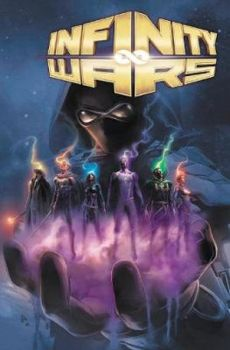 INFINITY WARS: The Complete Collection