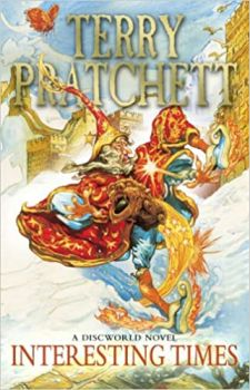 INTERESTING TIMES: Discworld Novel 17