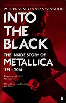 INTO THE BLACK: The Inside Story of Metallica, 1991-2014, Volume 2