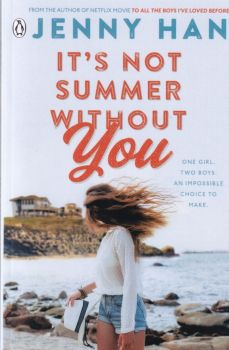 IT`S NOT SUMMER WITHOUT YOU