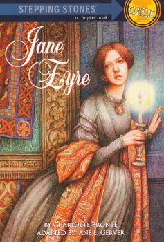 """JANE EYRE. """"Stepping Stones Classic"""""""