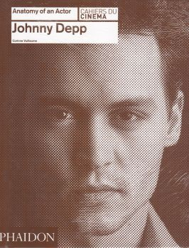 "JOHNNY DEPP. ""Anatomy of an Actor"""
