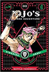 JOJO`S BIZARRE ADVENTURE: Part 2: Battle Tendency, Vol. 3