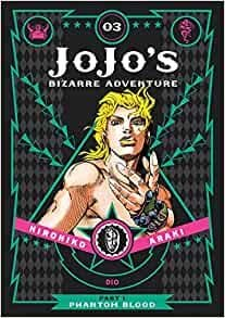JOJO`S BIZARRE ADVENTURE: Part 1: Phantom Blood, Vol. 3