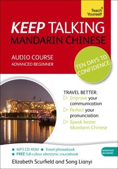 "KEEP TALKING MANDARIN CHINESE TEN DAYS TO CONFIDENCE: Audio Course. ""Teach Yourself"""