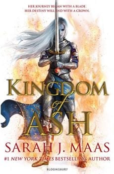 "KINGDOM OF ASH. ""Throne of Glass"", Book 7"
