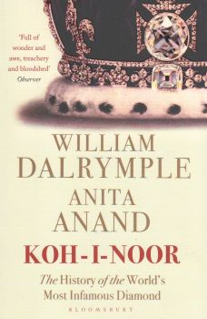 KOH-I-NOOR: The History of the World`s Most Infamous Diamond