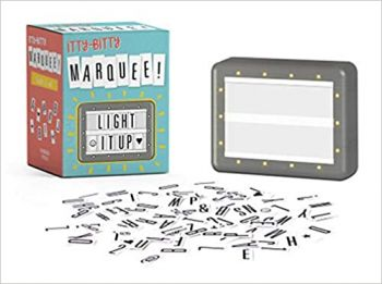 ITTY BITTY MARQUEE: Light It Up!