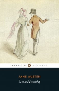 """LOVE AND FREINDSHIP. """"Penguin Classics"""""""