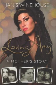 LOVING AMY: A Mother`s Story