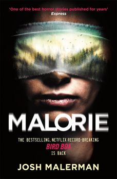 MALORIE : One of the best horror stories published for years