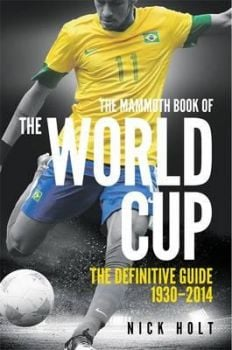 THE MAMMOTH BOOK OF THE WORLD CUP