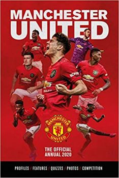 THE OFFICIAL MANCHESTER UNITED ANNUAL 2020
