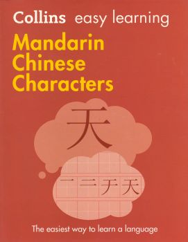 """MANDARIN CHINESE CHARACTERS. """"Collins Easy Learning"""""""