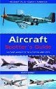 AIRCRAFT SPOTTER`S GUIDE: Vintage Warbirds to Mo