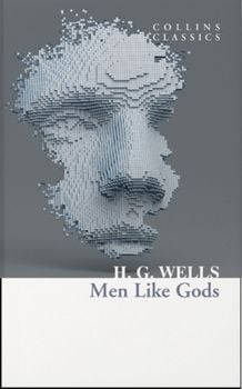 "MEN LIKE GODS. ""Collins Classics"""