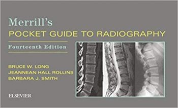 MERRILL`S POCKET GUIDE TO RADIOGRAPHY, 14th edition