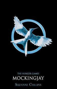 MOCKINGJAY: Hunger Games Trilogy, Book 3