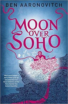 "MOON OVER SOHO. ""Rivers of London"", Book 2"
