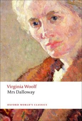 "MRS DALLOWAY. ""Oxford World`s Classics"""