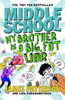 """MY BROTHER IS A BIG, FAT LIAR. """"Middle School"""", Part 3"""