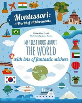 MONTESSORI WORLD OF ACHIEVEMENTS: My First Book About the World