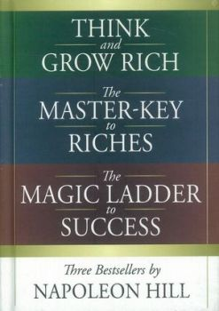 THREE BESTSELLERS BY NAPOLEON HILL