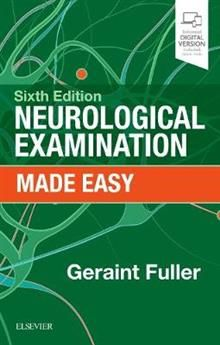 NEUROLOGICAL EXAMINATION MADE EASY, 6th Еdition