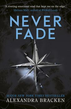 "NEVER FADE. ""The Darkest Minds"", Book 2"
